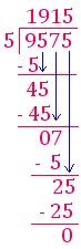 Check: quotient × divisor = dividend