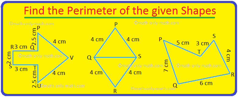Find the Perimeter of the given Shapes