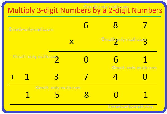 Multiply 3-digit Numbers by a 2-digit Numbers