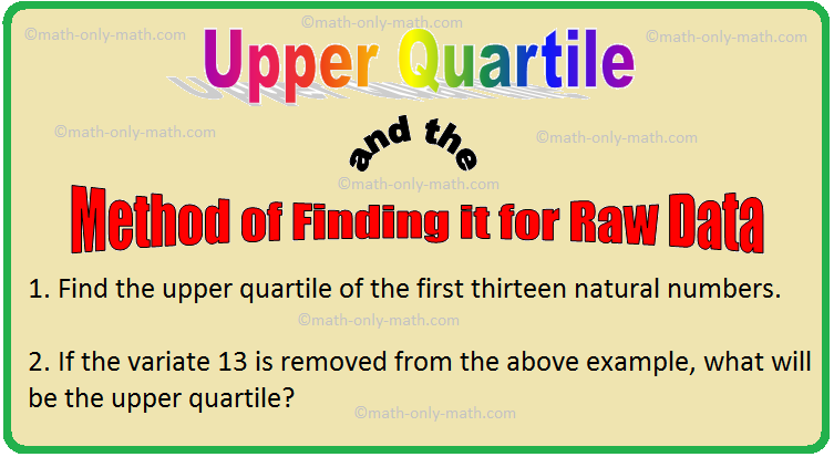 Upper Quartile and the Method of Finding it for Raw Data