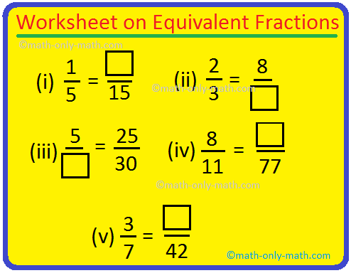 Worksheet on Equivalent Fractions