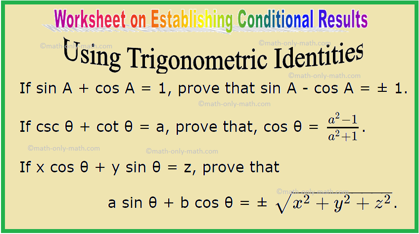 Worksheet on Establishing Conditional Results Using Trigonometric Identities