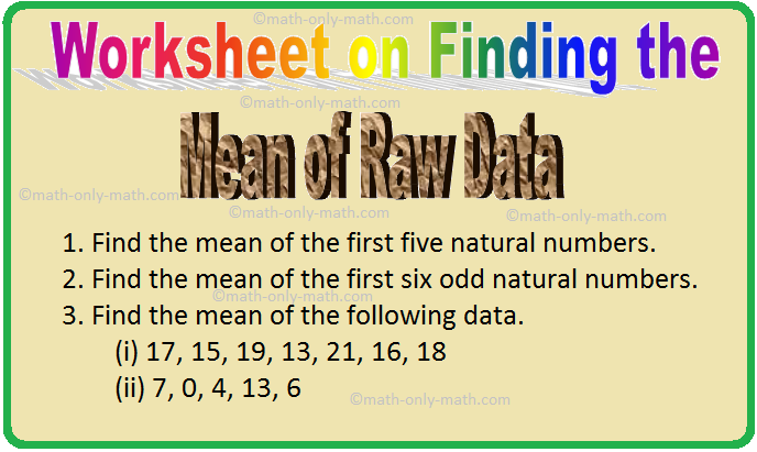 Worksheet on Finding the Mean of Raw Data