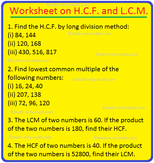 Worksheet on H.C.F. and L.C.M.