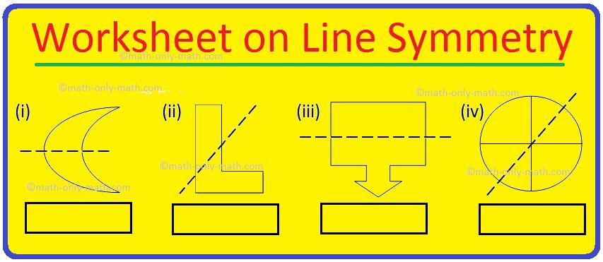 Worksheet on Line Symmetry