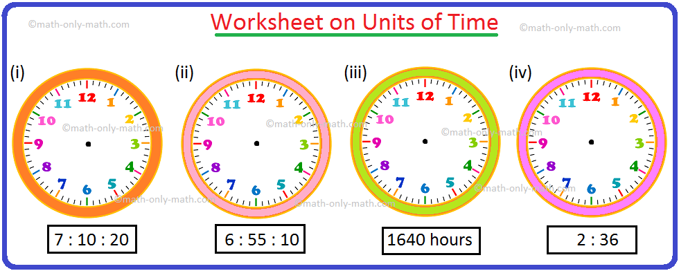 Worksheet on Units of Time