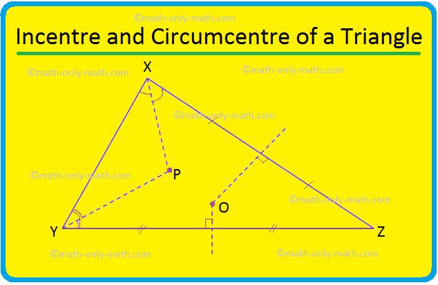 Incentre and Circumcentre of a Triangle