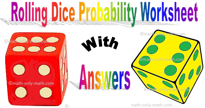 Rolling Dice Probability Worksheet