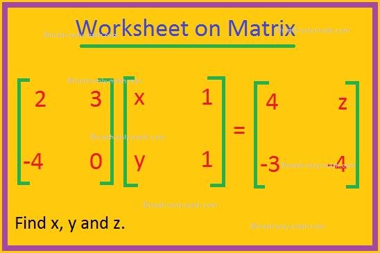 Worksheet on Matrix