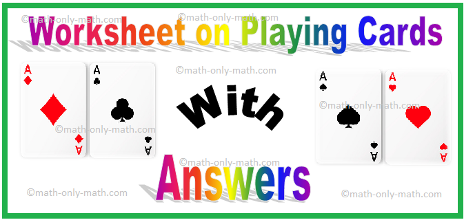 Worksheet on Playing Cards
